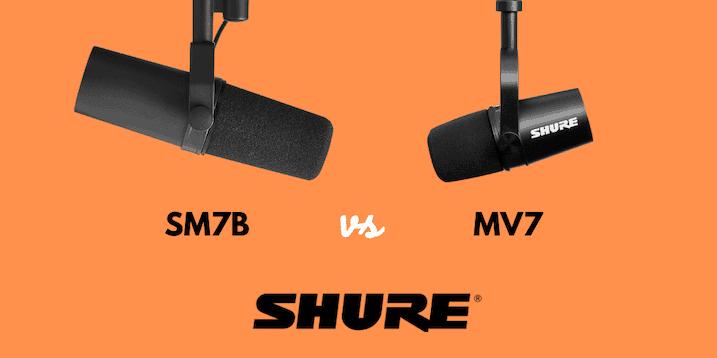 comparatif Shure MV7 ou SHURE SM7B